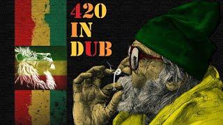 PsyDub Mix - 420 in DUB ( Psychedelic Dub )