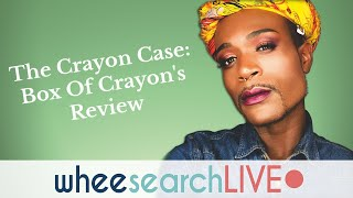 The Crayon Case: Box Of Crayons Palette LiVE Review
