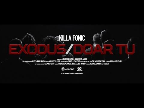 Killa Fonic - Exodus / Doar Tu