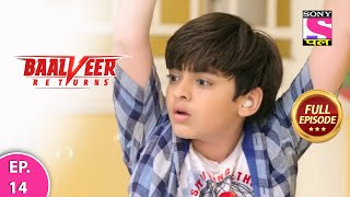 Baalveer Returns | Full Episode | Episode 14 | 27th November, 2020