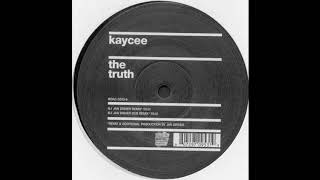 Kay Cee - The Truth (Jan Driver Remix)