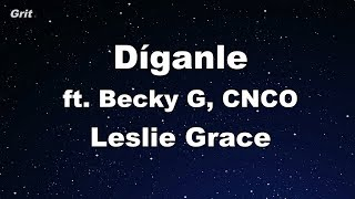 D Ganle Leslie Grace, Becky G, CNCO Karaoke No Guide Melody Instrumental.mp3