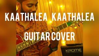 Kaathalae Kaathalea Guitar Cover | Vijay Sethupathi,Trisha | Govind Vasantha