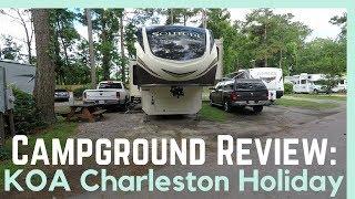 KOA Charleston Holiday Campġround Review || Full Time RV Living
