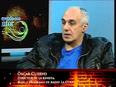 Oscar Cuervo y la Revista La Otra. Leyendo Con El Autor