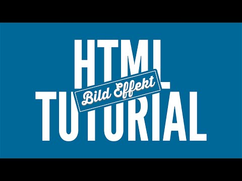 Transition / Bild-Effekt Erstellen - HTML Tutorial • [German] [HD]