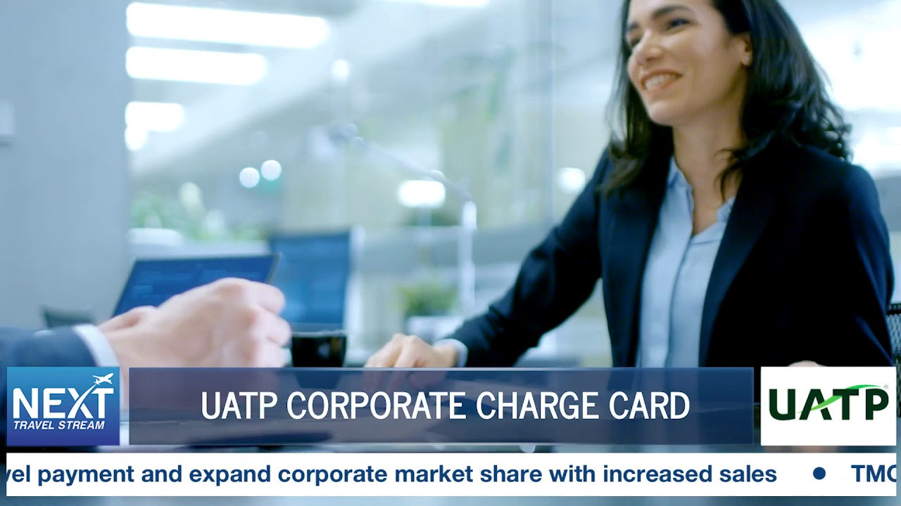 Uatp S Corporate Charge Card Next Travel Stream Youtube