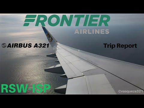 Frontier Airlines A321 | RSW-ISP | Trip Report (Part 2)
