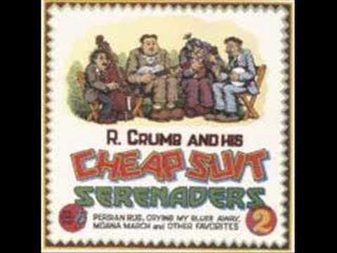 Robert Crumb And His Cheapsuit Serenaders - Sing Song Girl