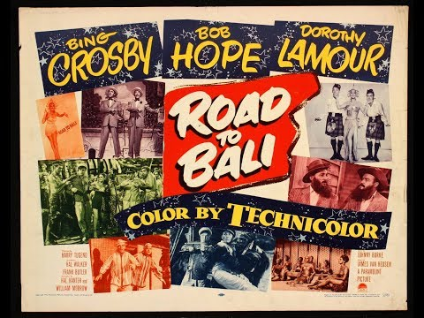 Road to Bali, Bing Crosby, Bob Hope, Dorothy Lamour, Full movie