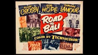 Road to Bali, Bing Crosby, Bob Hope, Dorothy Lamour, Full movie