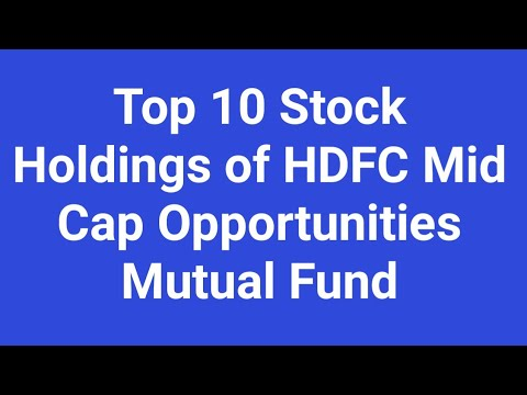 Top 10 Stock Holdings of HDFC Mid Cap Opportunities Mutual Fund - Latest Portfolio