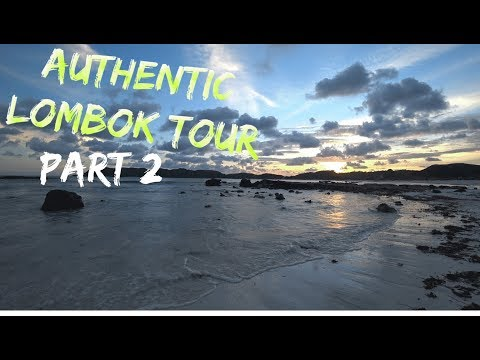 The Authentic Lombok Tour, Part 2 - Beautiful Sunset Over A Beautiful Beach