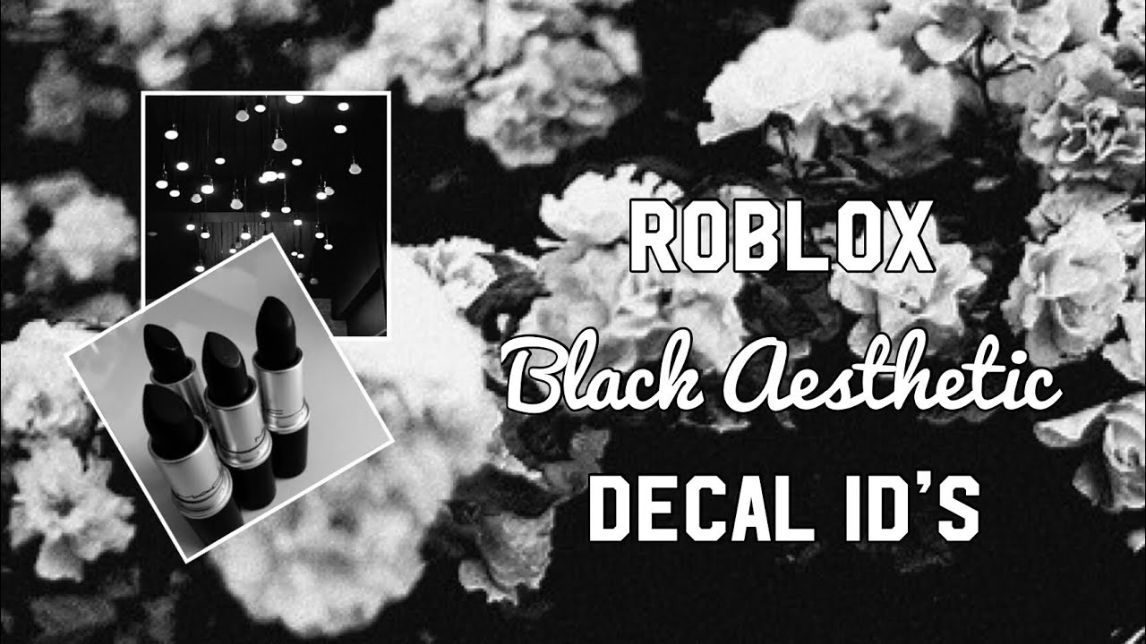 Roblox Black Aesthetic Decal Id S Youtube