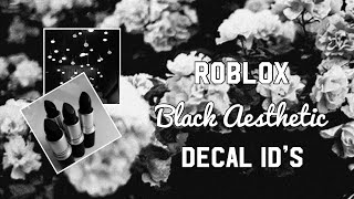 Roblox Black Aesthetic Decal ID's