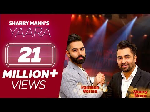 YAARA(Full Song) - Sharry Mann | Parmish Verma | Rocky Mental | Latest Punjabi Songs | Lokdhun