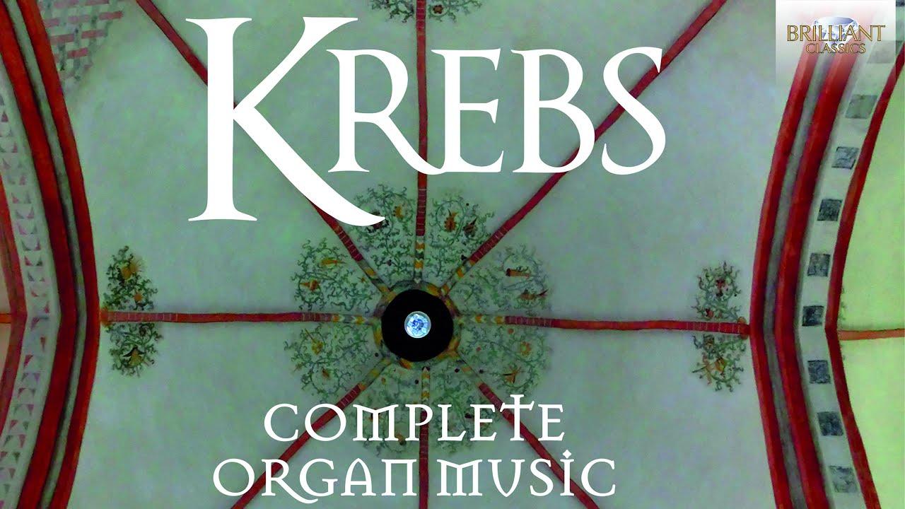 Krebs: Complete Organ Music