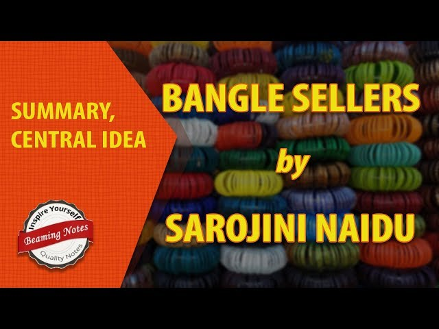 Summary of Bangle Sellers by Sarojini Naidu