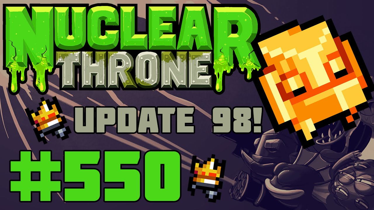 Nuclear throne Update 98 download file free download direct