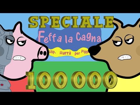 Peppa la Maiala vs Feffa la Cagna - Speciale 100 000 iscritti