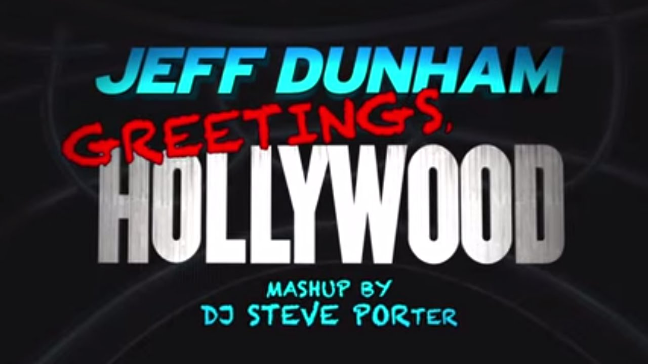 Unhinged in Hollywood Official Mashup  | JEFF DUNHAM