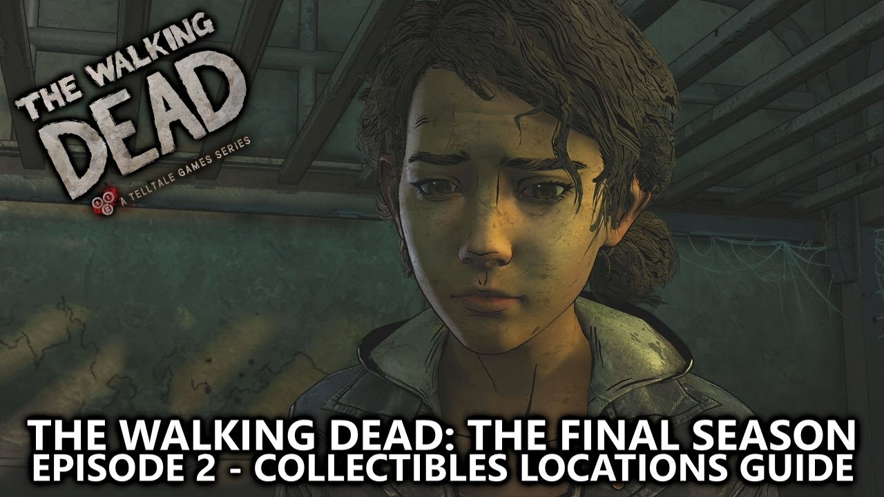 the walking dead: the final season episode 2 - all collectibles