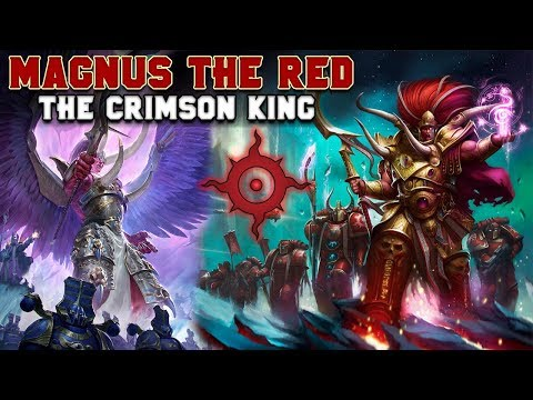 The Primarchs: Magnus the Red - The Crimson King (Thousand Sons) | Warhammer 40,000