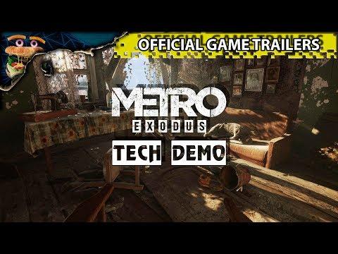 Metro: Exodus - GDC 2018 Tech Demo ►🍔 OFFICIAL GAME TRAILER