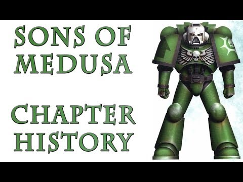 Warhammer 40k Lore - Sons of Medusa, Chapter History