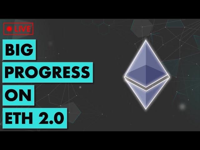 🔴 Big Progress on ETH 2.0 | Ethereum & DeFi News