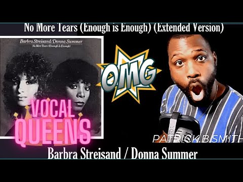 Barbra Streisand   Donna Summer   No More Tears (Enough Is Enough) (Extended Version) REACTION VIDEO
