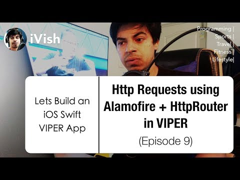 Let's Build a VIPER iOS Swift App - HTTP requests using Alamofire Router Pattern thumbnail