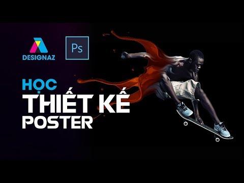 Học thiết Poster trong photoshop, phần mềm chỉnh sửa ảnh, poster quảng cáo
