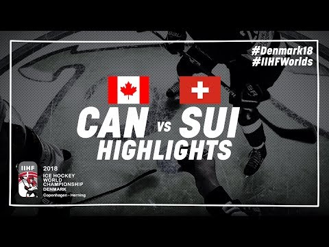 Game Highlights: Canada vs Switzerland May 19 2018 | #IIHFWorlds 2018