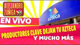 🔴🔴AGÁRRENSE!!! Productores clave de TV Azteca, RENUNCIAN  🔴🔴