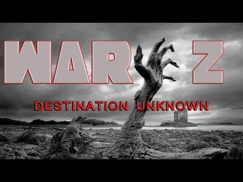 WarZ Gameplay Destination Unknown (EP 43)