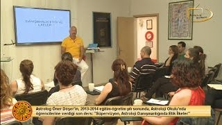 Supervizyon, Astrolojide Danışmanlık Etiği ve İlkeleri Dersi Teaser / Astroloji Okulu - 21.06.2014