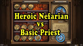 Hearthstone: Blackrock Mountain - Heroic Nefarian with a Basic Priest Deck