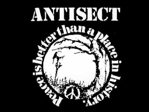 ANTISECT - PEACE IS BETTER THAN A PLACE IN HISTORY (FULL ALBUM)