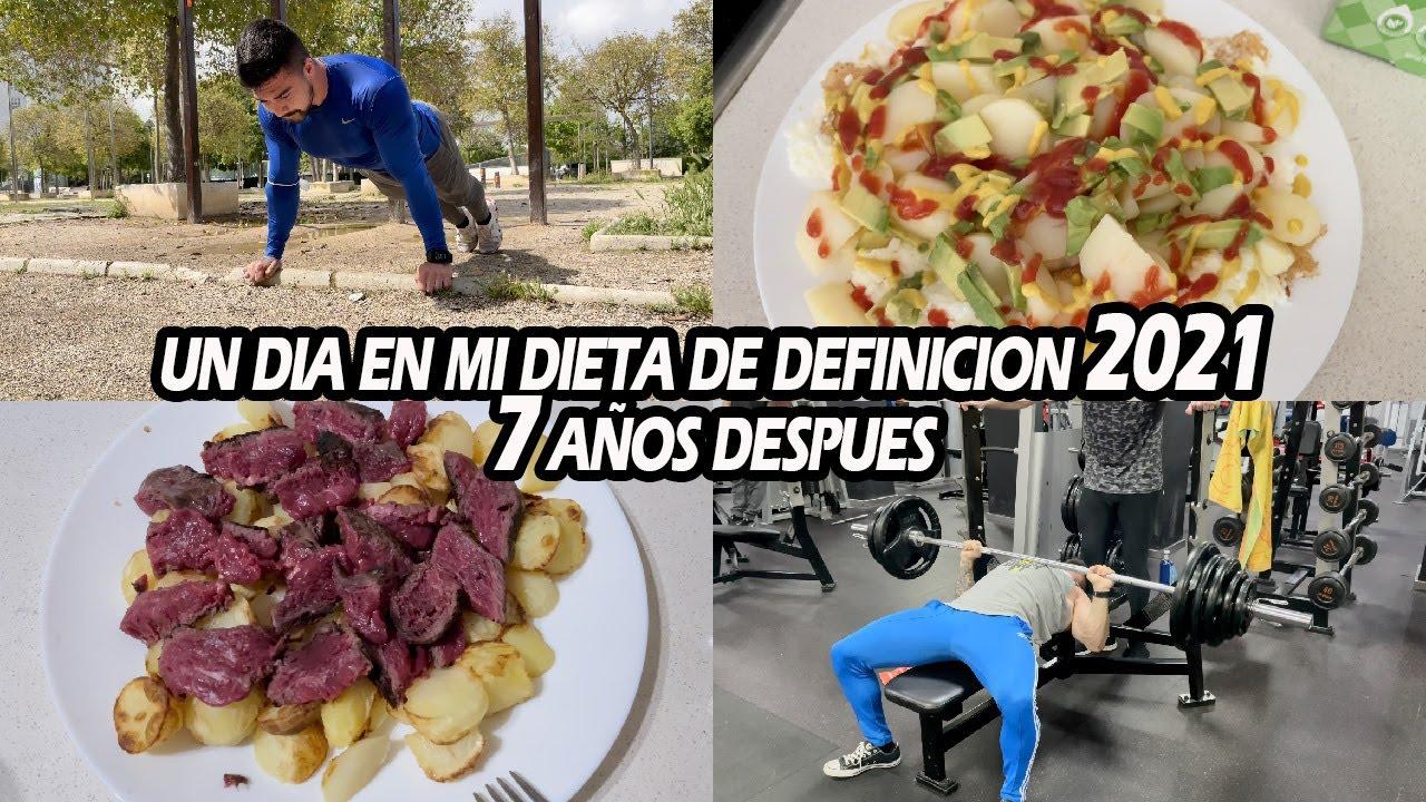 UN DÍA EN MI DIETA DE DEFINICION | 7 AÑOS DESPUÉS...