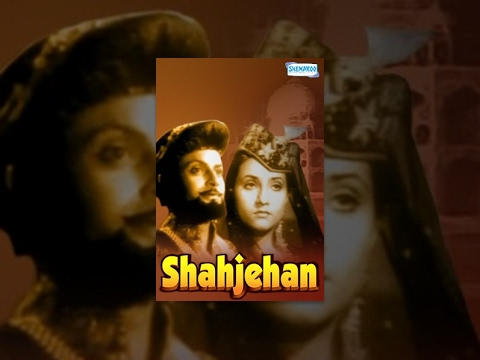 Shahjehan [1946] K.L. SAIGAL - RAGINI - REHMAN - Bollywood Full Movie - Best Hindi Movie