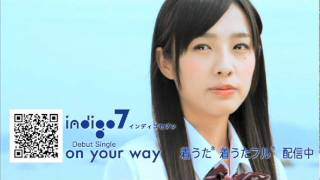 indigo7 / on your way(ロングバージョン)