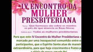 MOTIVOS DE ORAÇÃO IV ENCONTRO DA MULHER PRESITERIANA