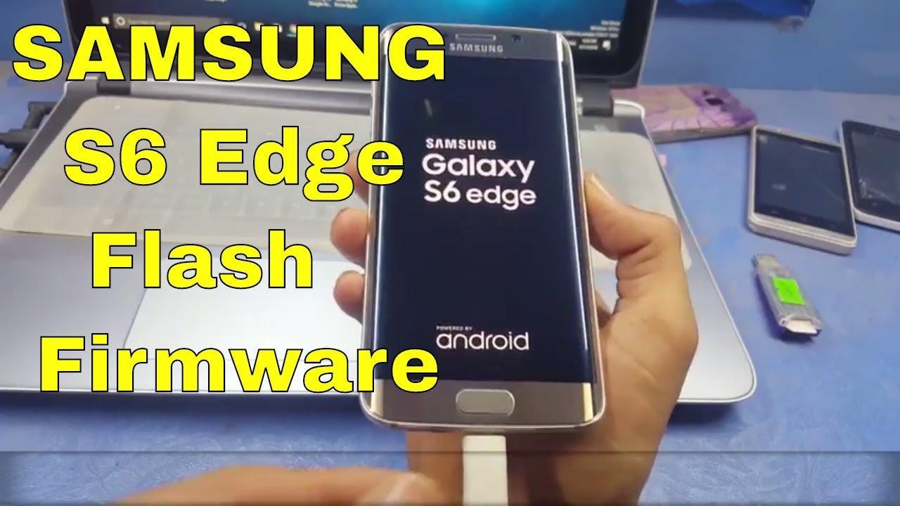 Samsung S6 Edge Flash Firmware || Android 7 0 1 TouchWiz Nougat Firmware  Instal