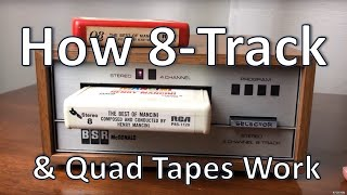 How do 8-Track Players Work Plus Quadraphonic Sound