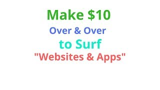 Watch videos and earn money online | make for surfing the websites apps