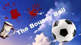Bouncy Ball   Roblox horror movie   Kate YT