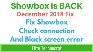 Showbox App Fix No Internet Connection Black Screen 2018