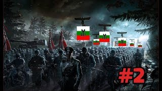 Hearts of Iron 4 - Road to 56 - Bulgaria (Fascist) - #2