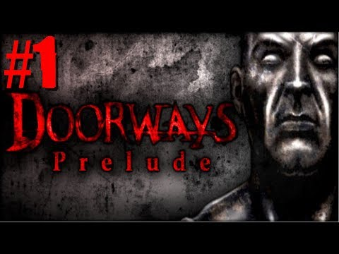 Doorways: The Prelude - #1 - Chapter 1: The Forest of Stakes 1/2 |